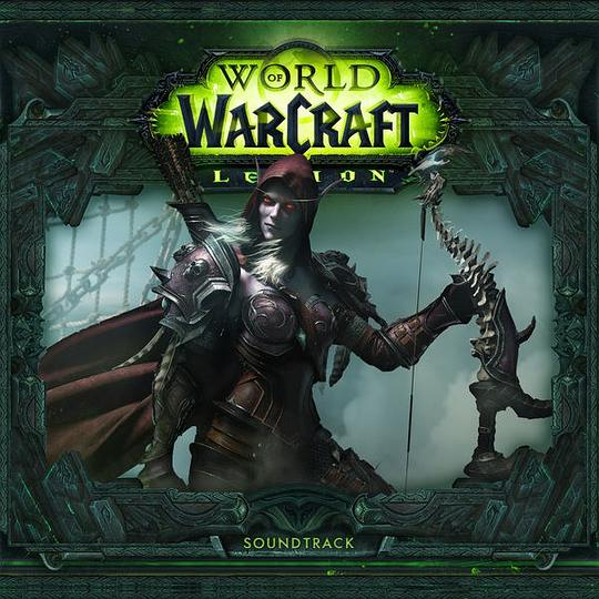 Various Artists - World of Warcraft: Legion (Original Game Soundtrack)