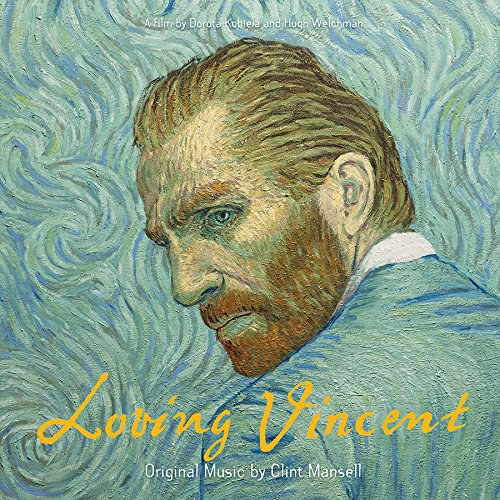 Clint Mansell - Loving Vincent (Original Soundtrack Album)