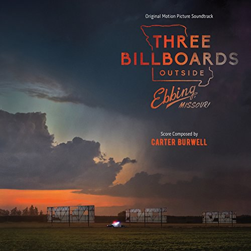 Carter Burwell - Three Billboards Outside Ebbing, Missouri (Original Motion Picture Soundtrack)
