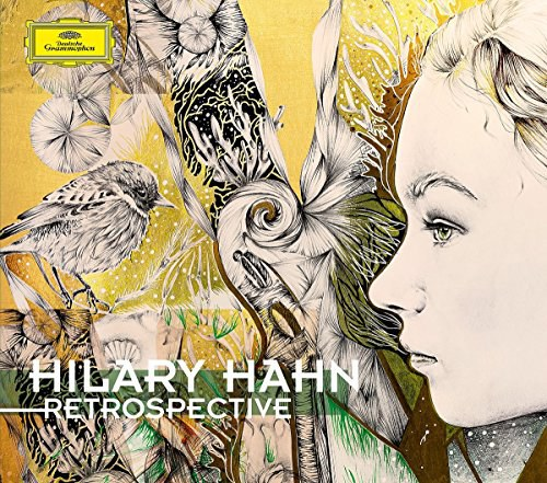 Hilary Hahn - Retrospective