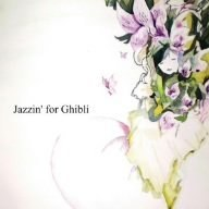Various Artists - Jazzin' For Ghibli