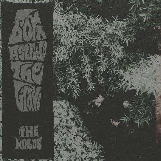 The Molds - Born Astride The Grave