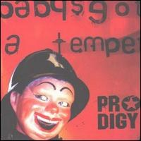 The Prodigy - Baby's Got a Temper [3 Tracks]