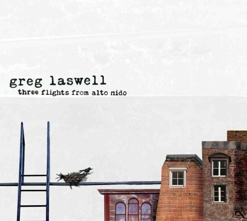 Greg Laswell - Three Flights From Alto Nido