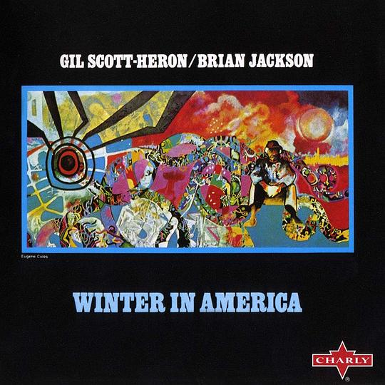 Gil Scott-Heron... - Winter in America