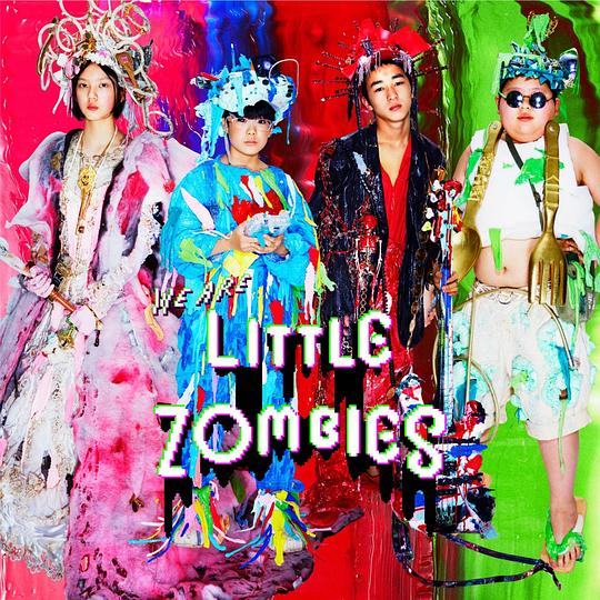 LITTLE ZOMBIES - WE ARE LITTLE ZOMBIES