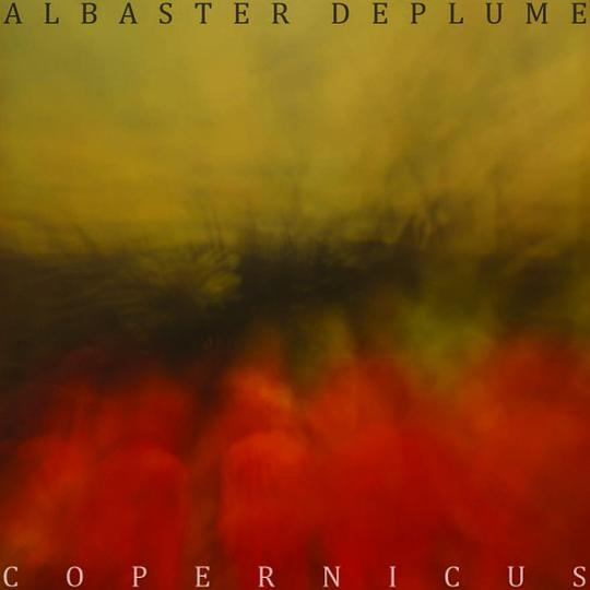 Alabaster Deplume - Copernicus - The Good Book of No