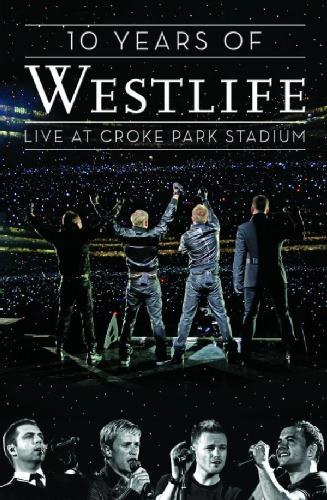 Westlife - 10 Years of Westlife - Live at Croke Park
