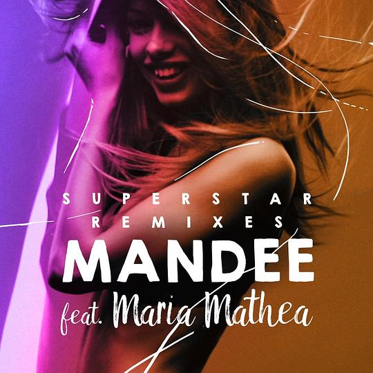 Maria Mathea... - Superstar (Remixes)
