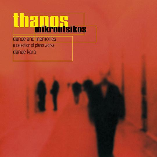 Thanos Mikroutsikos - Dance And Memories