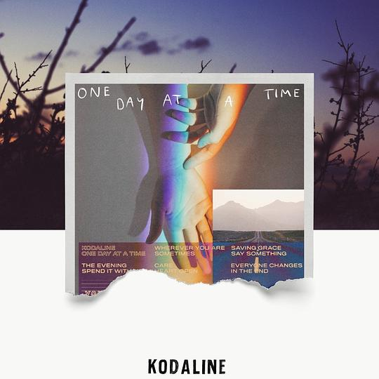 Kodaline - One Day at a Time