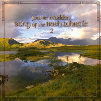 Joanie Madden - Songs of the Irish Whistle, Vol. 2