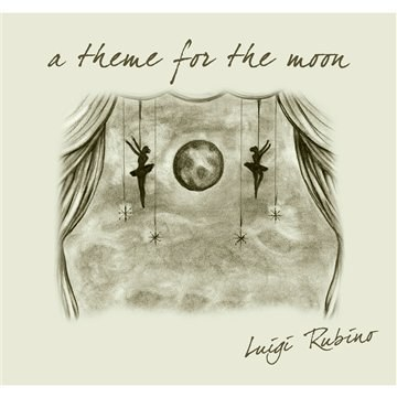 Luigi Rubino - A Theme For The Moon