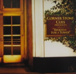 Corner Stone Cues - Requiem For A Tower