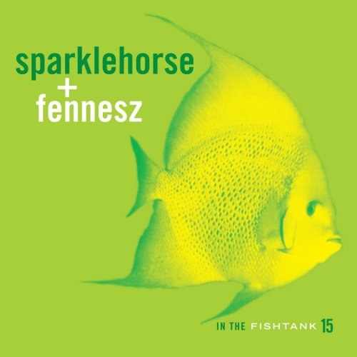 Sparklehorse... - In The Fishtank 15
