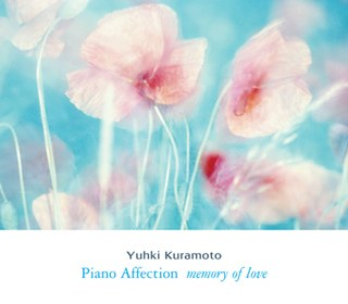 倉本裕基 - Piano Affection (Memory of Love)