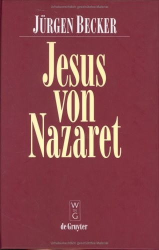 Jesus Von Nazaret (German Edition)