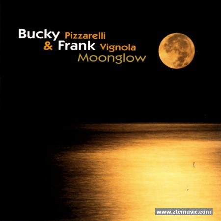 Bucky Pizzarelli... - Moonglow