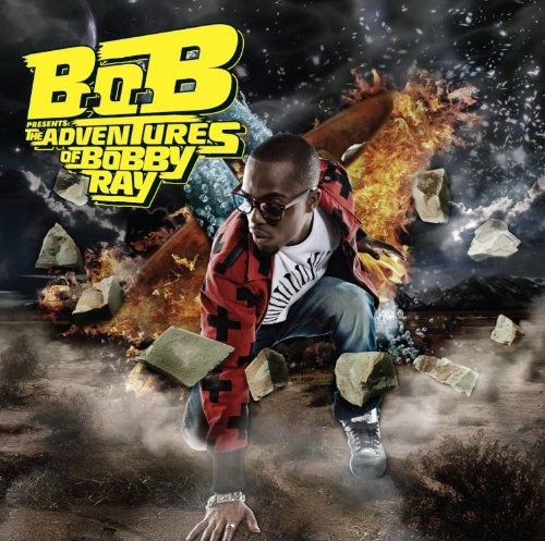 B.o.B - B.o.B Presents: The Adventures of Bobby Ray