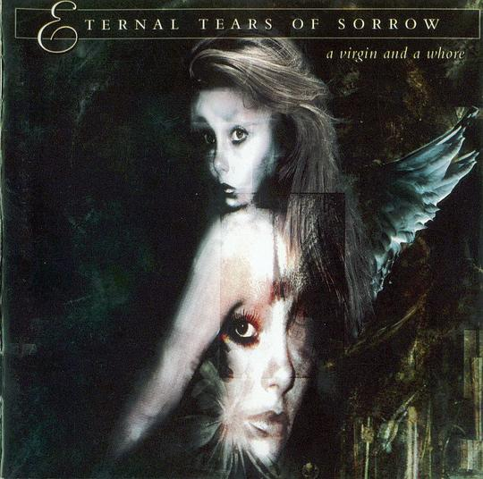 Eternal Tears of Sorrow - A Virgin & A Whore