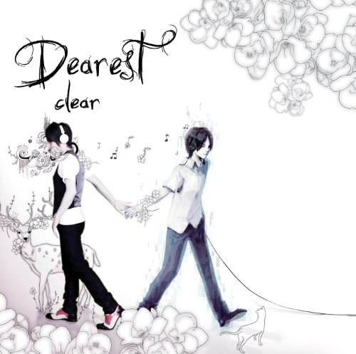 clear  - dearest