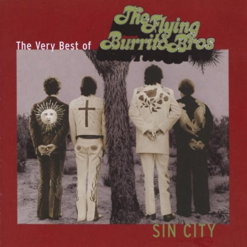 Flying Burrito Brothers - Sin City: The Very Best of