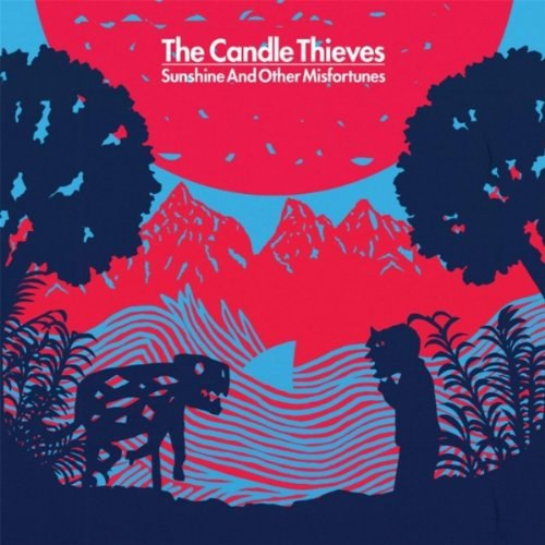 The Candle Thieves - Sunshines And Other Misfortunes