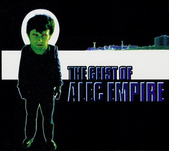 Alec Empire - Geist of Alec Empire