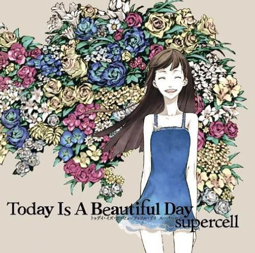 supercell - Today Is A Beautiful Day