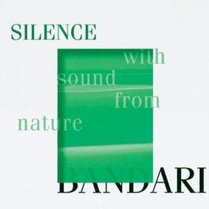班得瑞 - Silence With Sound From Nature