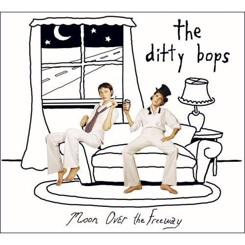 The Ditty Bops - Moon Over The Freeway