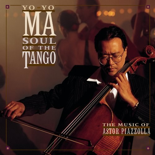 马友友 - Soul of the Tango: Music of Astor Piazzolla