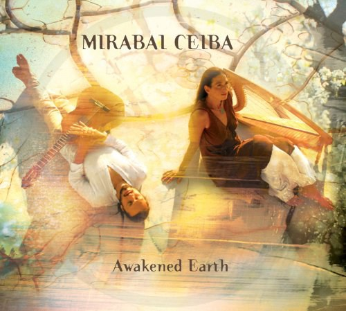 Mirabai Ceiba - Awakened Earth