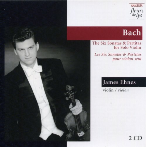 James Ehnes - Bach: The Six Sonatas & Partitas for Solo Violin