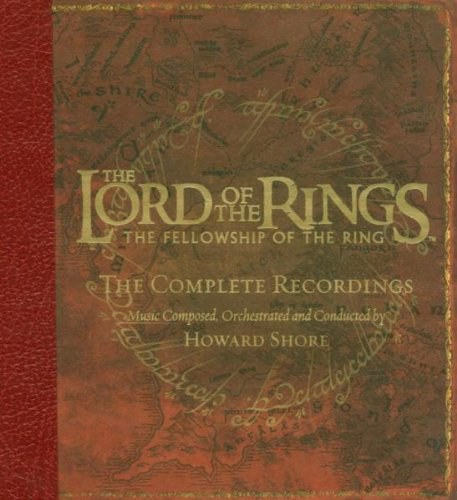 Howard Shore - The Lord Of The Rings: Fellowship Of The Ring (The Complete Recordings)