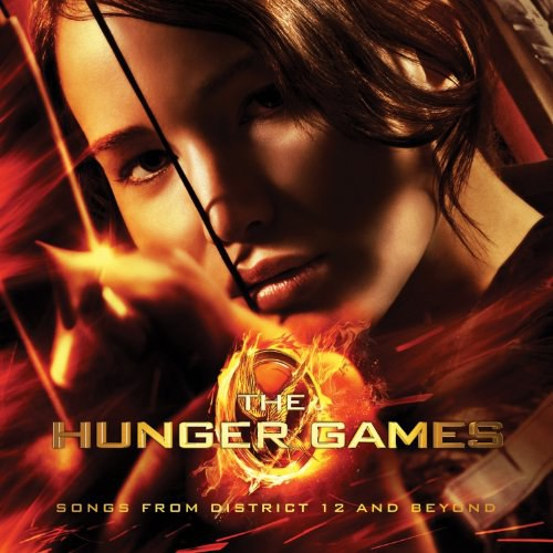 Various Artists - The Hunger Games: Songs From District 12 And Beyond