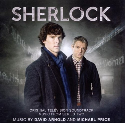 David Arnold... - Sherlock - Original Television Soundtrack Music From Series Two