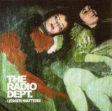 The Radio Dept. - Lesser Matters
