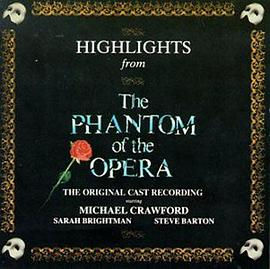 Andrew Lloyd Webber... - The Phantom Of The Opera