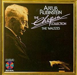 Artur Rubinstein - The Chopin Collection: The Waltzes