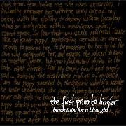 Black Tape for a Blue Girl - First Pain to Linger