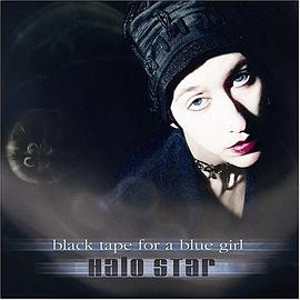 Black Tape for a Blue Girl - Halo Star