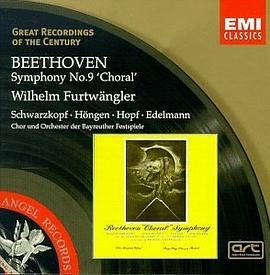 Otto Edelmann... - Great Recordings Of The Century - Beethoven: Symphony no 9 / Furtwangler, Schwarzkopf