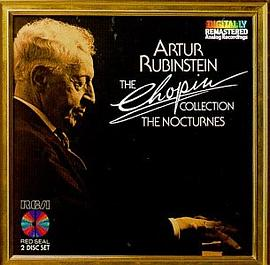 Artur Rubinstein - Artur Rubinstein - The Chopin Collection: The Nocturnes