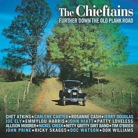 The Chieftains - Further Down the Old Plank Road