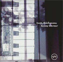 Toots Thielemans... - Toots Thielemans & Kenny Werner