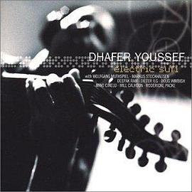 Dhafer Youssef - Electric Sufi