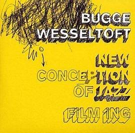 Bugge Wesseltoft - New Conception of Jazz Filming