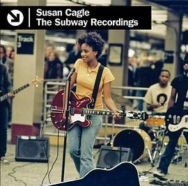 Susan Cagle - The Subway Recordings