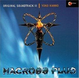 Macross Plus: Original Soundtrack II